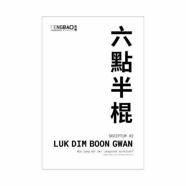 fengbao kung fu skriptum luk dim boon gwan wie lange langstock